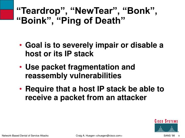 """Teardrop"", ""NewTear"", ""Bonk"", ""Boink"", ""Ping of Death"""