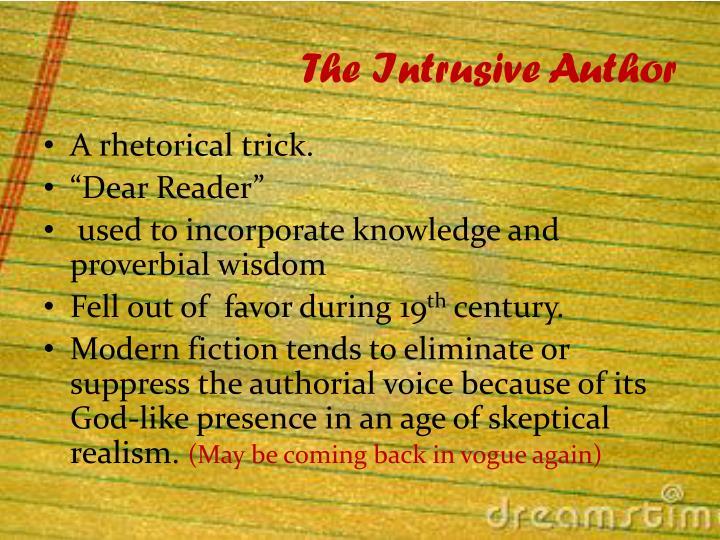 The Intrusive Author