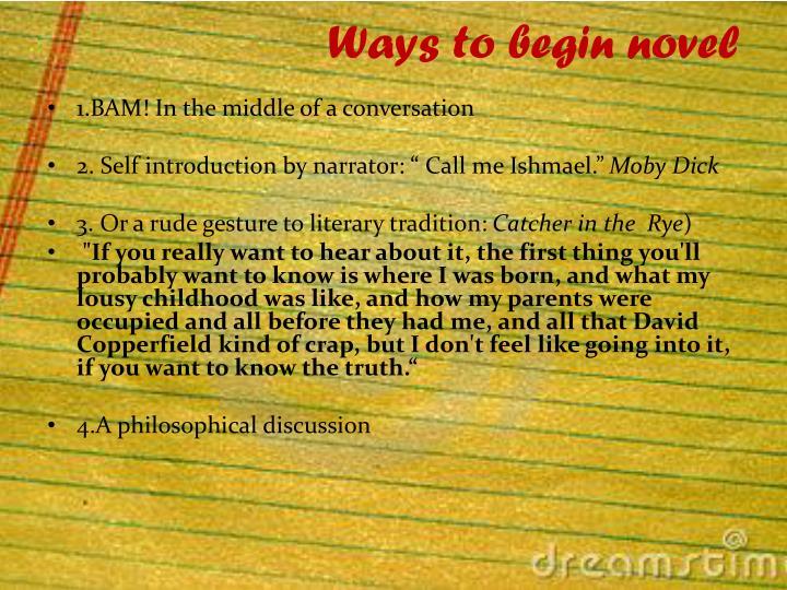 Ways to begin novel
