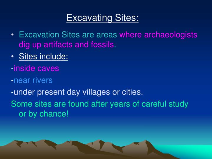 Excavating Sites: