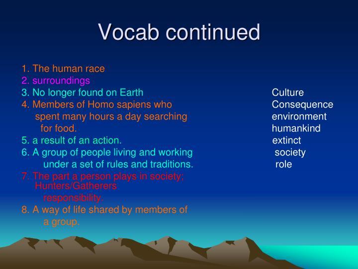Vocab continued