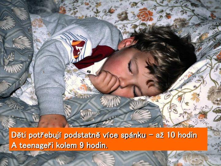 Děti potřebují podstatně více spánku – až 10 hodin