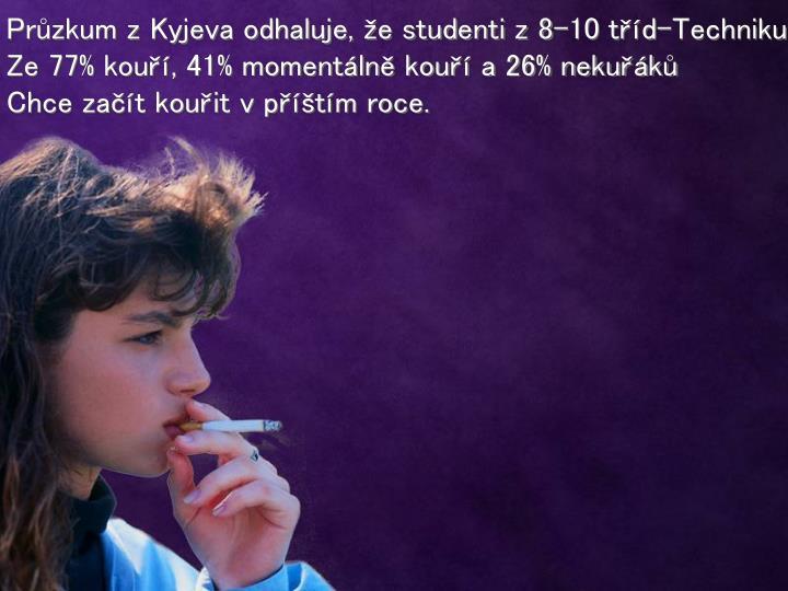 Průzkum z Kyjeva odhaluje, že studenti z 8-10 tříd-Technikuma