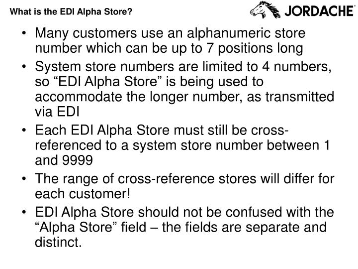 What is the EDI Alpha Store?