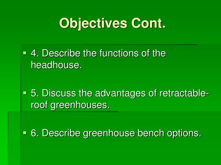 Objectives Cont.