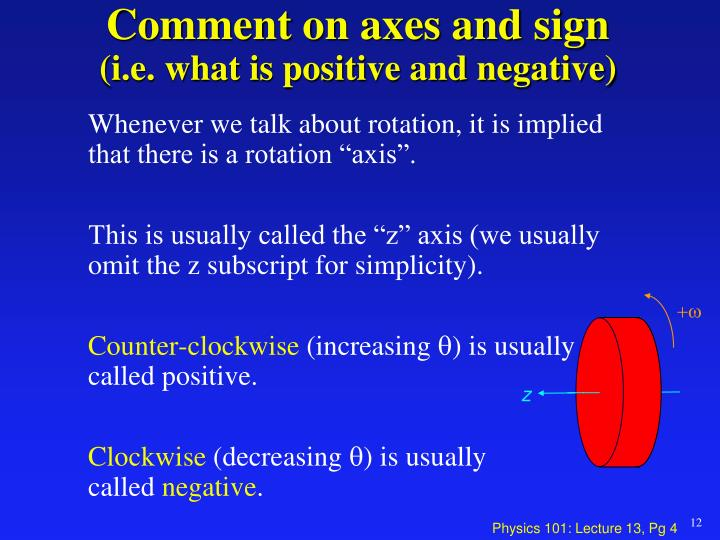 Comment on axes and sign
