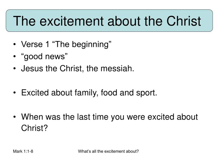 The excitement about the Christ