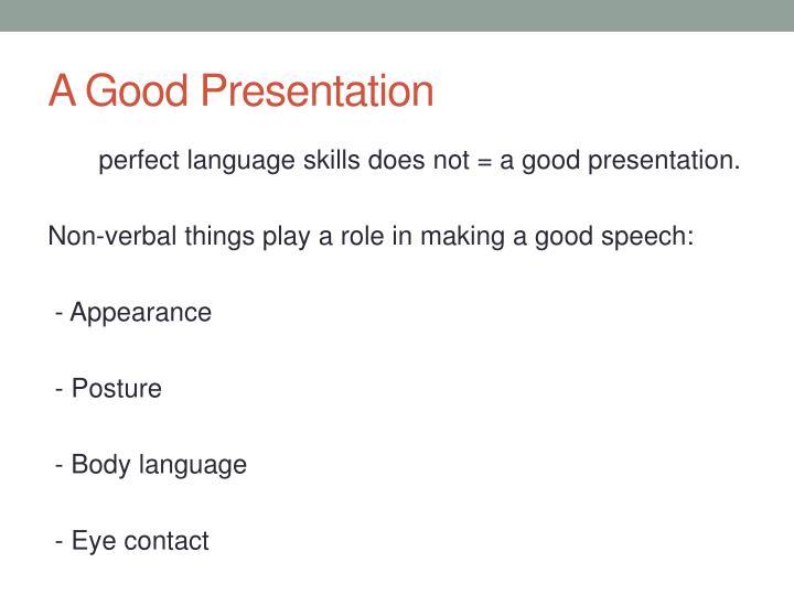 A Good Presentation