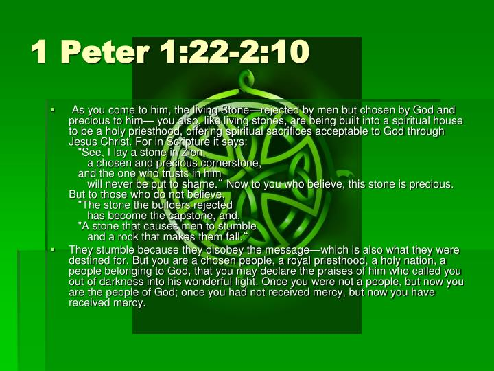 1 Peter 1:22-2:10