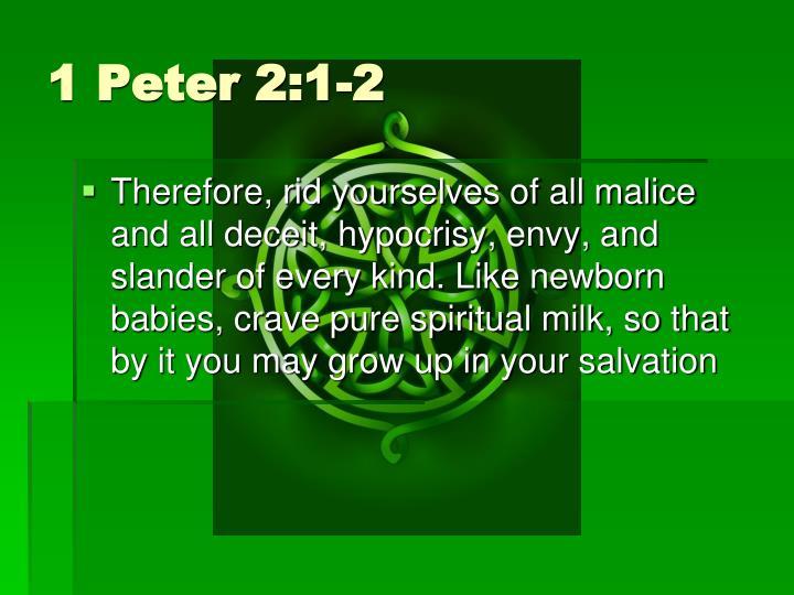 1 Peter 2:1-2