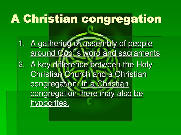 A Christian congregation