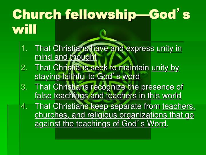Church fellowship—God
