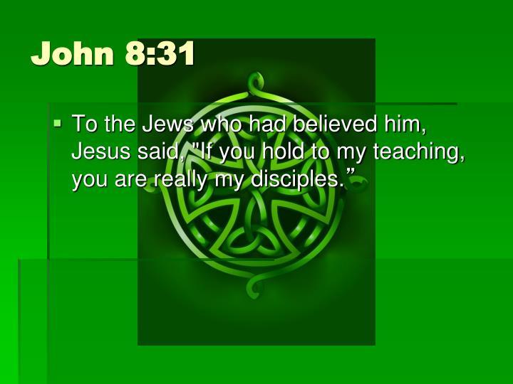 John 8:31