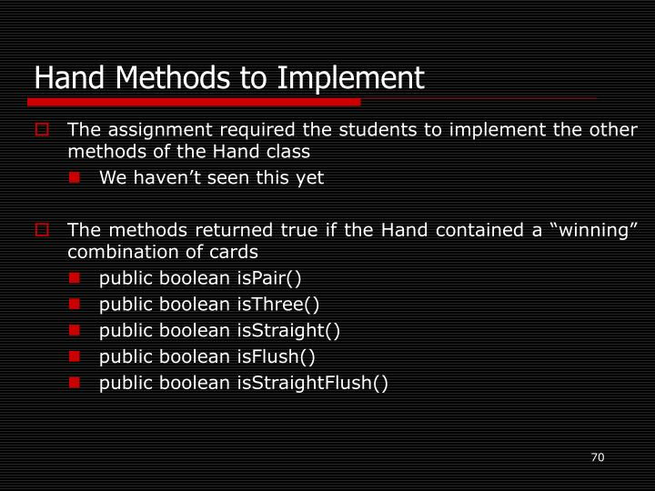 Hand Methods to Implement