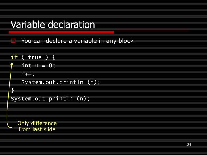 Variable declaration