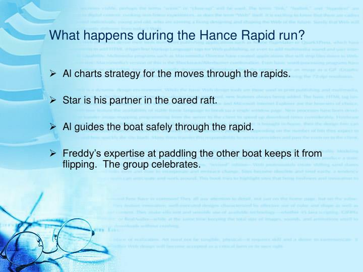 What happens during the hance rapid run