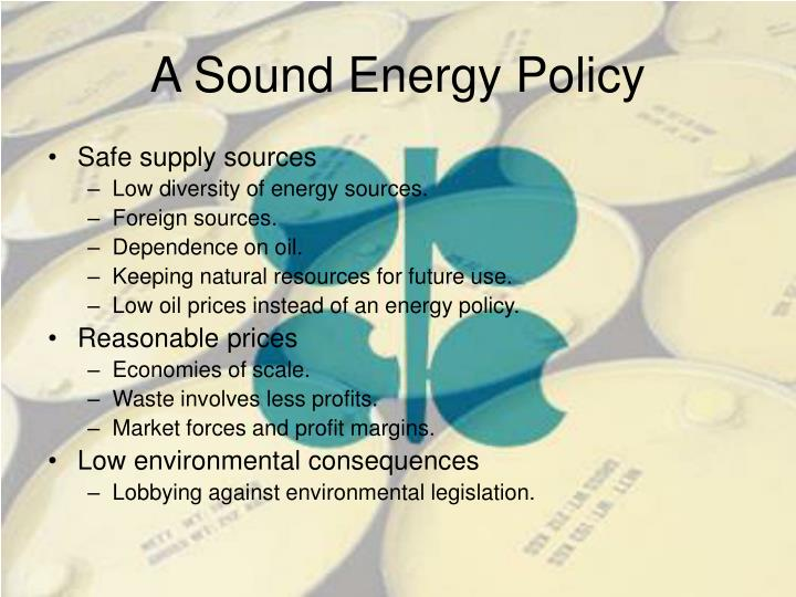 A Sound Energy Policy
