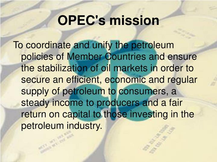 Opec s mission