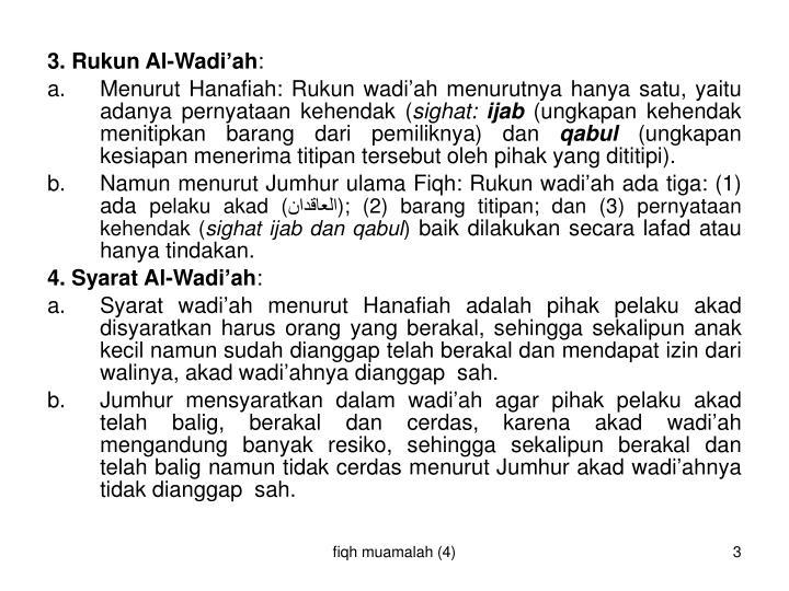 3. Rukun Al-Wadi'ah