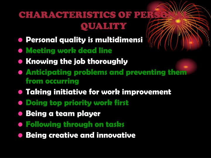 CHARACTERISTICS OF PERSONAL QUALITY
