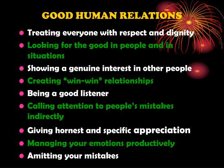GOOD HUMAN RELATIONS