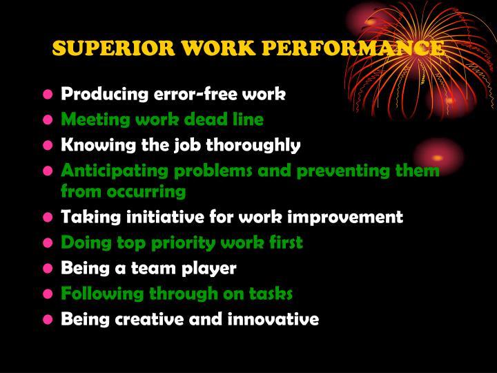 SUPERIOR WORK PERFORMANCE