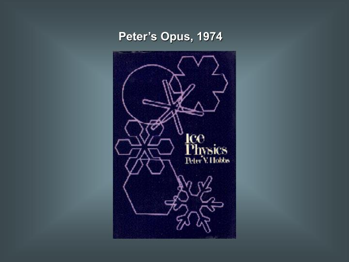 Peter's Opus, 1974