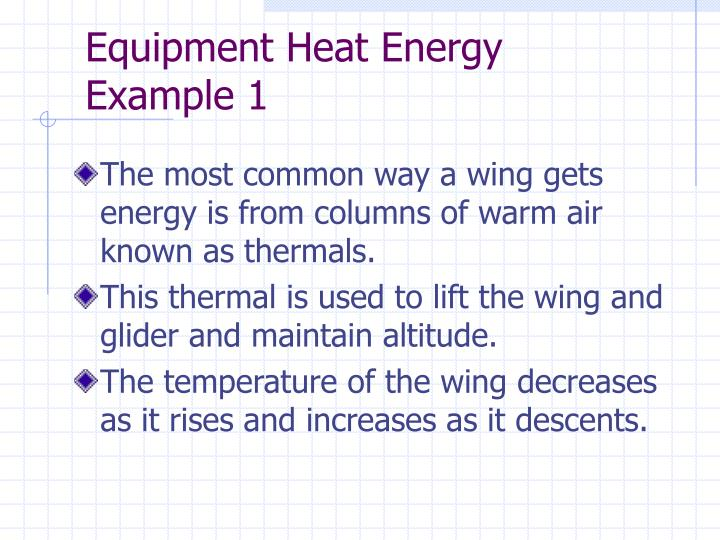 Equipment heat energy example 1