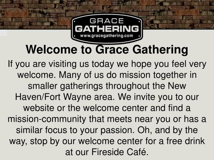 Welcome to Grace Gathering