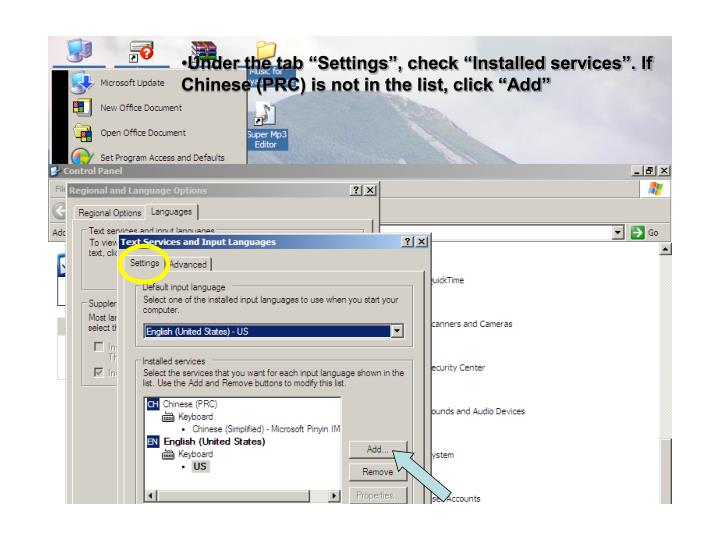 "Under the tab ""Settings"", check ""Installed services"". If Chinese (PRC) is not in the list, click ""Add"""