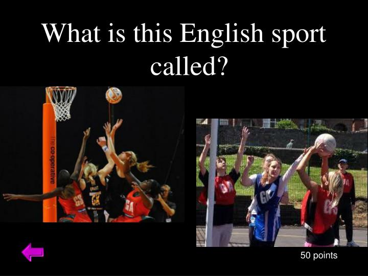 What is this English sport called?