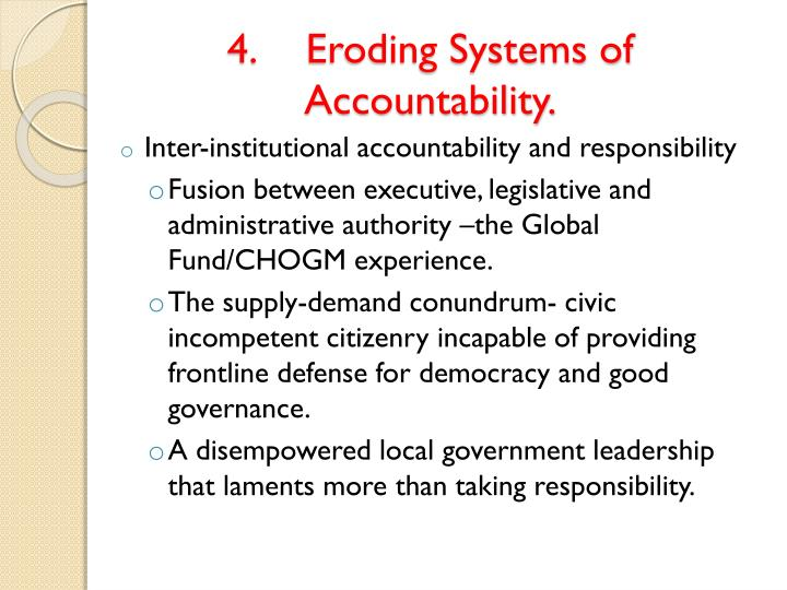 4.Eroding Systems of Accountability.
