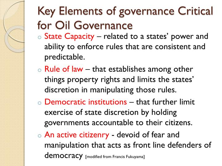 Key elements of governance critical for oil governance