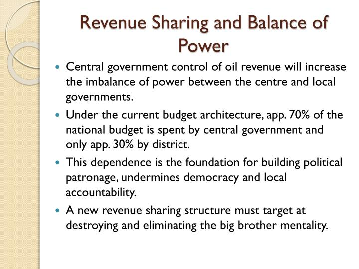 Revenue Sharing and Balance of Power