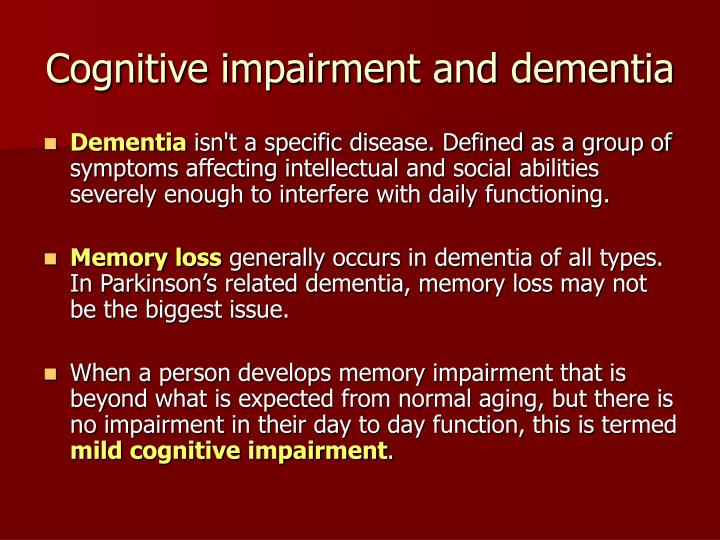 Cognitive impairment and dementia