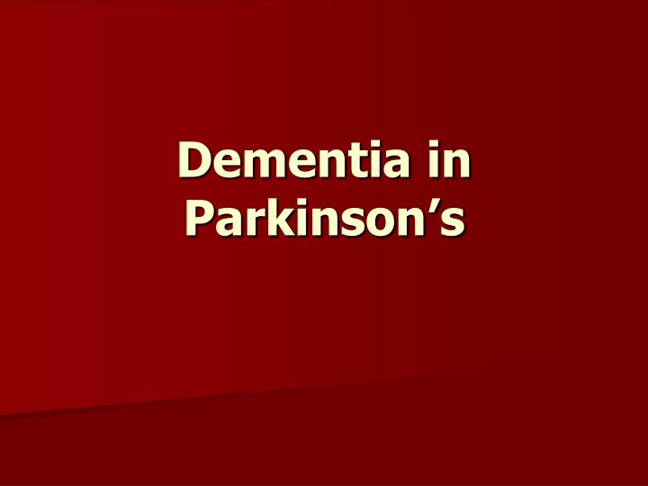Dementia in Parkinson's