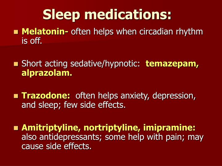 Sleep medications: