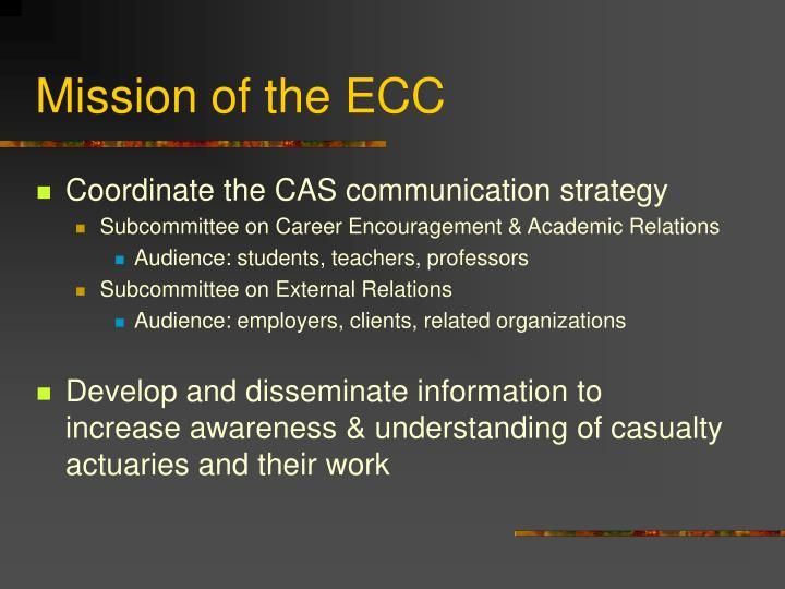 Mission of the ECC