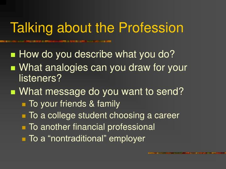 Talking about the Profession