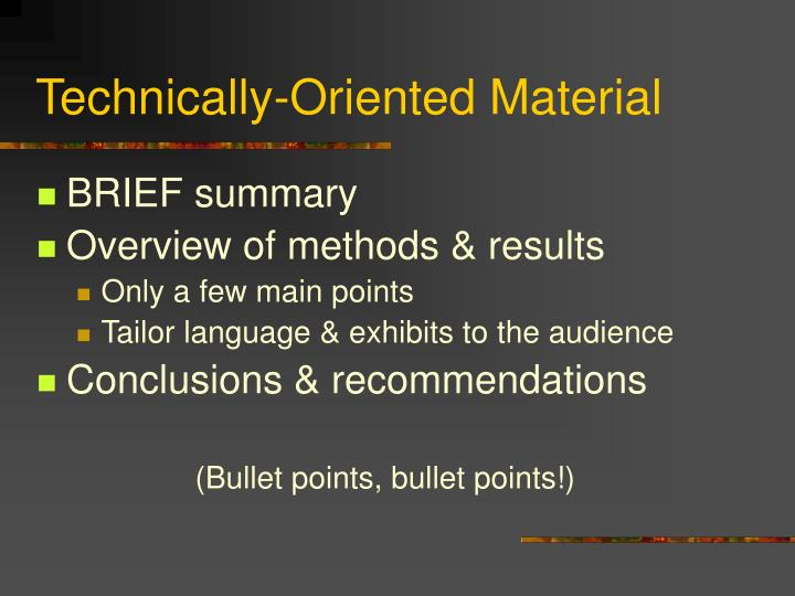 Technically-Oriented Material
