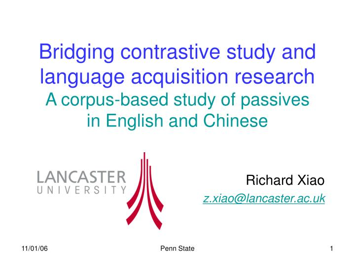 Bridging contrastive study and language acquisition research