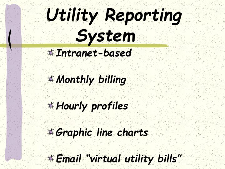 Utility Reporting  System