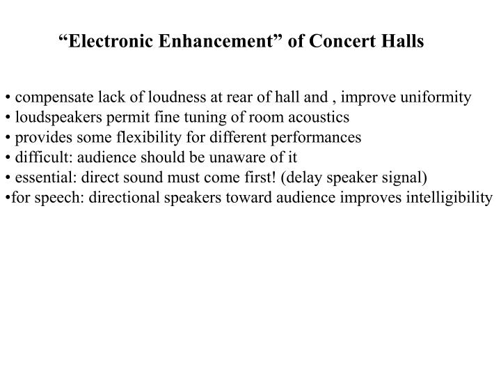 """Electronic Enhancement"" of Concert Halls"
