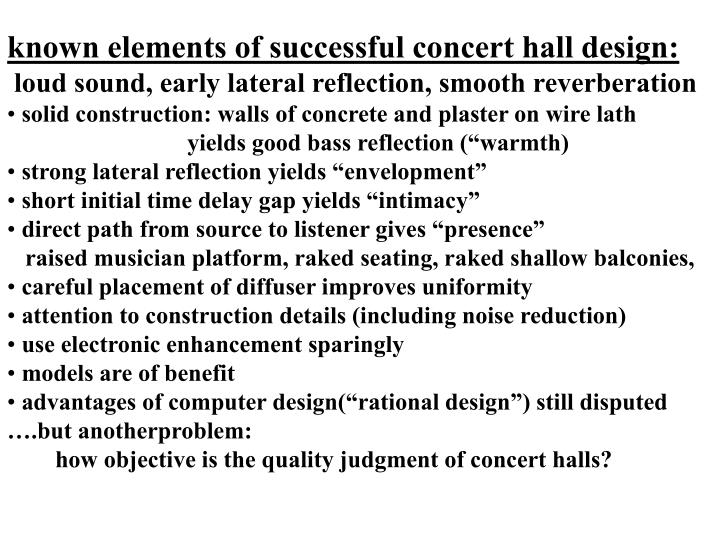 known elements of successful concert hall design: