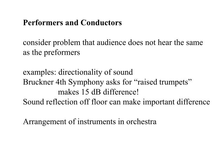 Performers and Conductors