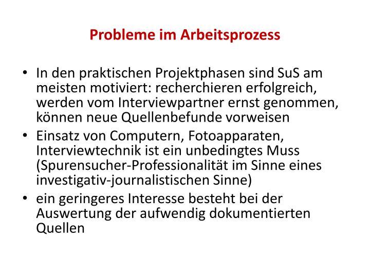 Probleme im Arbeitsprozess