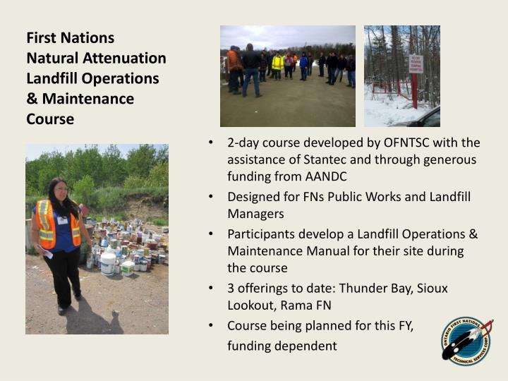 First Nations Natural Attenuation Landfill Operations & Maintenance Course