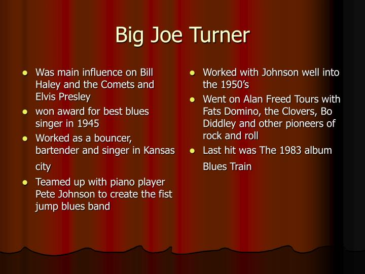 Was main influence on Bill Haley and the Comets and Elvis Presley