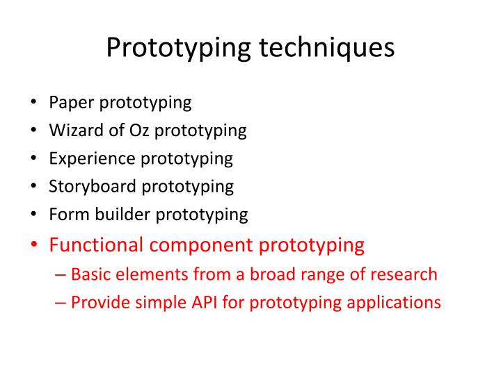 Prototyping techniques