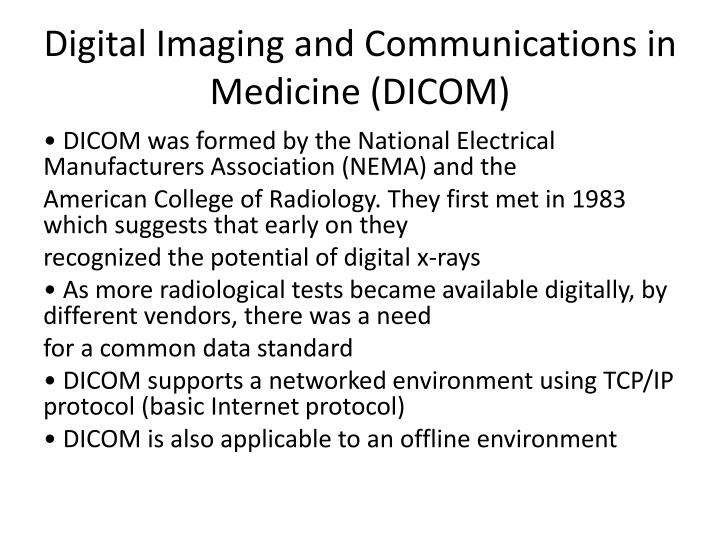 Digital Imaging and Communications in Medicine (DICOM)